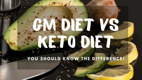 GM Diet or Keto Diet which is better?