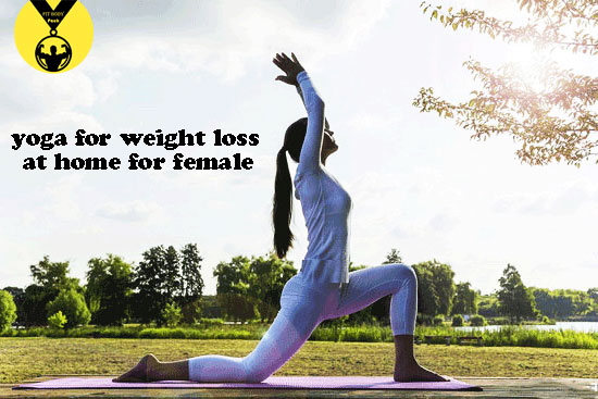 yoga for weight loss at home for female