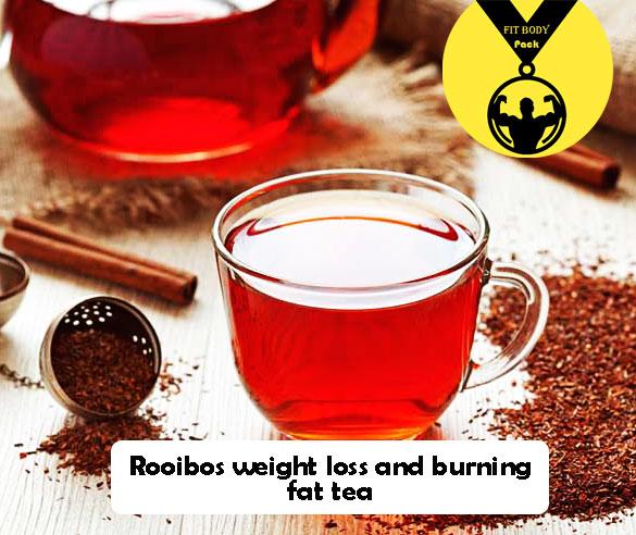 Rooibos weight loss and burning fat tea