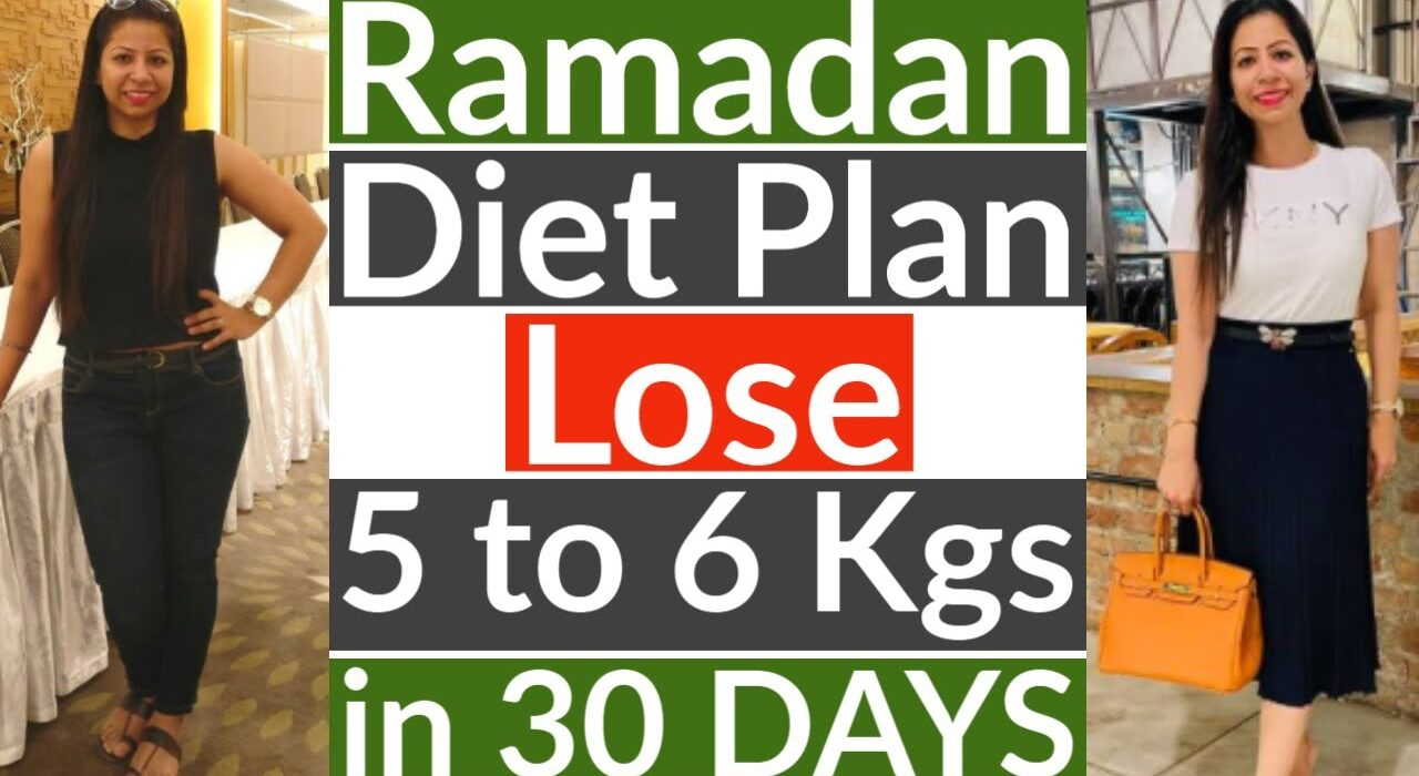 how to lose weight in ramadan diet plan