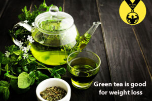 green tea is good for weight loss